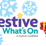 Festive What's On in Sutton Coldfield